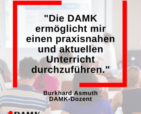 Dozent Burkhard Asmuth über die DAMK 3