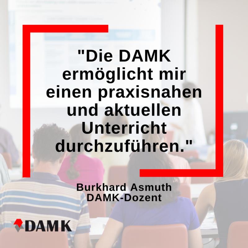 Dozent Burkhard Asmuth über die DAMK 1